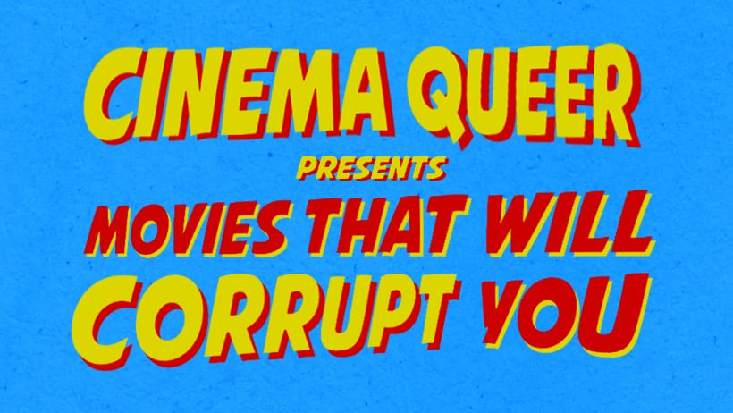 Movies That Will Corrupt You